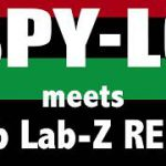 SPY-LO meets club Lab-Z REMIX